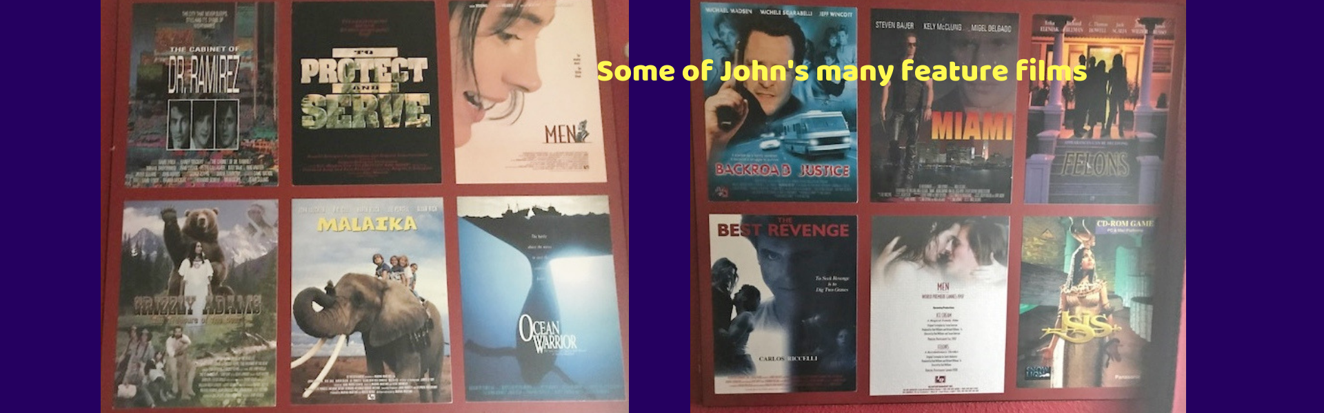Some of John's many feature films (2)